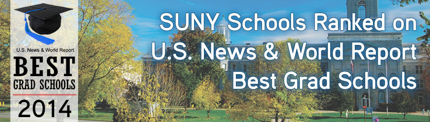 SUNY Schools Ranked on U.S. News & World Report Best Graduate Schools