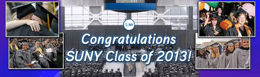 Congratulations SUNY Class of 2013