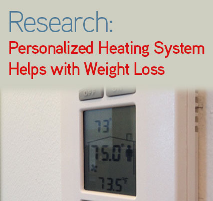 Research:Personalized Heating System Helps with Weight Loss