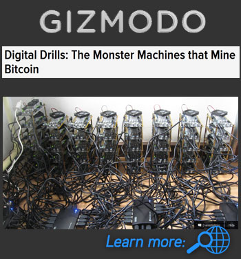 Gizmodo, Digital Drills: The Monster Machines that Mine Bitcoin graphic