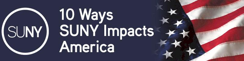10 Ways SUNY Impacts America