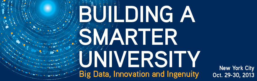 Building a Smarter University: Big Data, Innovation and Ingenuity