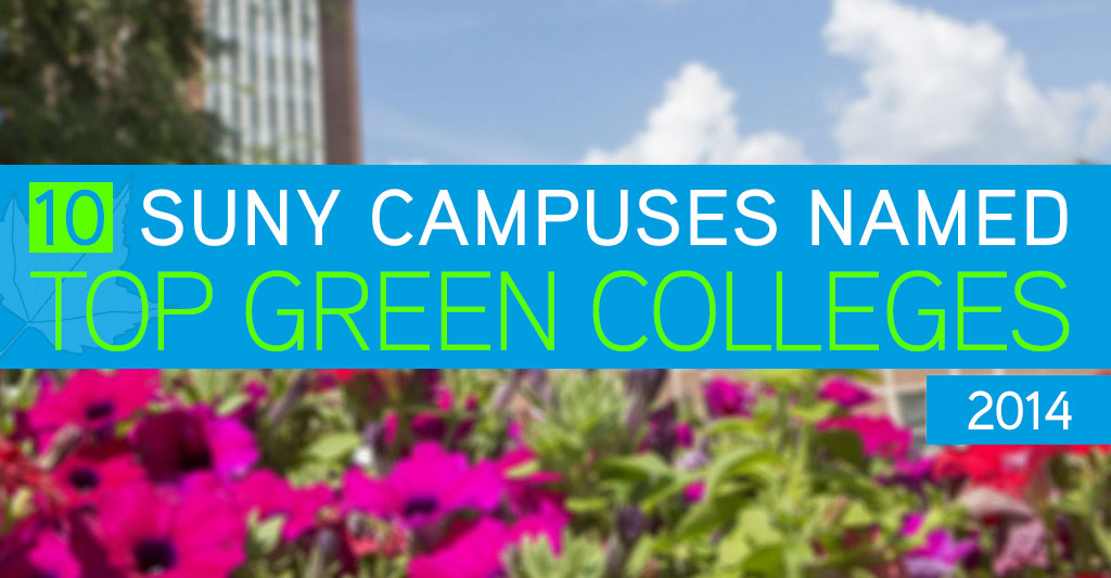 Top Green Colleges SUNY Campuses 2014 The Princeton Review