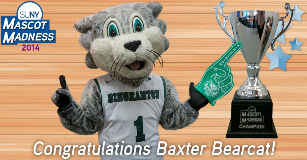 Congratulations Baxter Bearcat of Binghamton University - Mascot Madness 2014 Winner