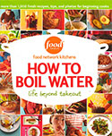 How to Boil Water by Food Network Studios book cover
