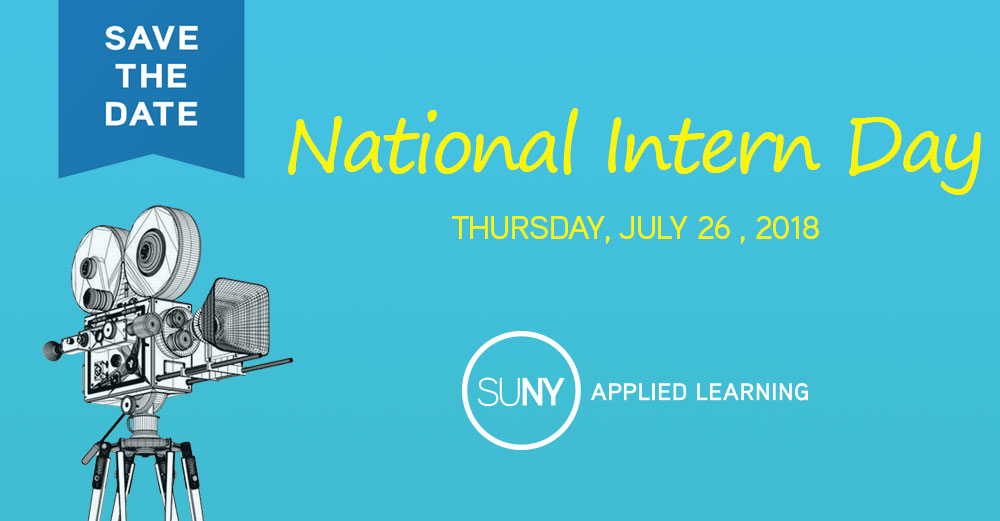 Save the Date - National Intern Day 2018 is on Thursday, July 26.
