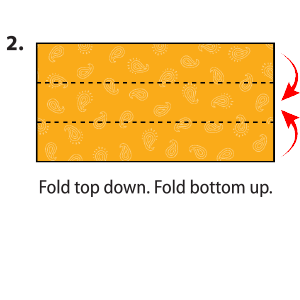 "Rectangle cloth with instructions to ""Fold top down and fold bottom up."""